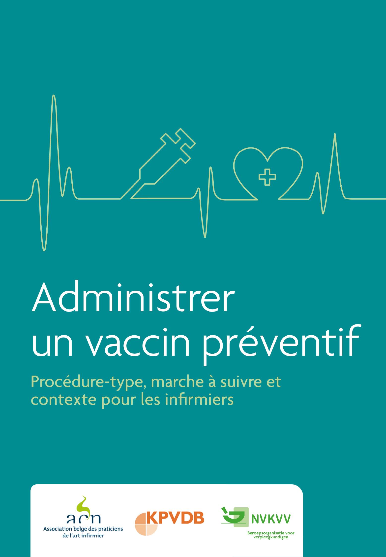 Vaccination  : une brochure pour administrer le vaccin disponible en 3 langues (FR, NL, DE)